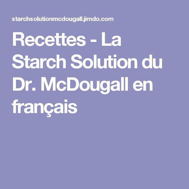 Recettes - La Starch Solution du Dr. McDougall en français