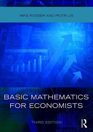 Basic Mathematics for Economists: 3rd Edition (Paperback) - Routledge