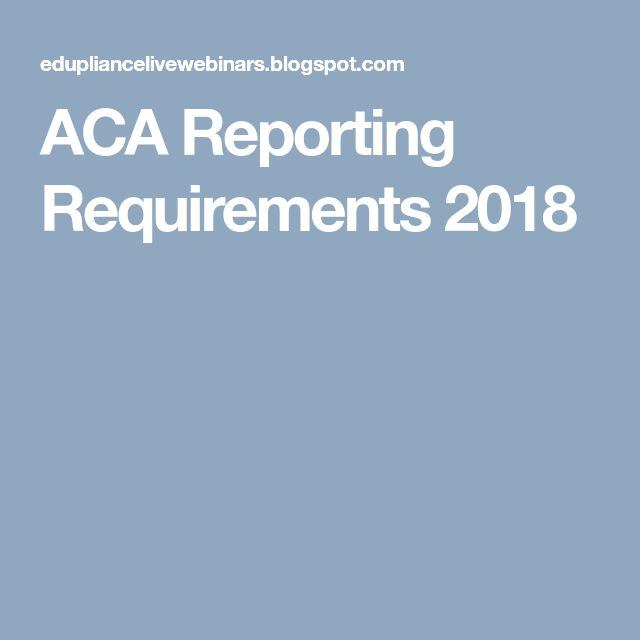 ACA Reporting Requirements 2018