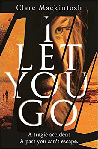 """""""I let you go"""", by Clare Mackintosh - A tragic accident. It all happened so quickly. She couldn't have prevented it. Could she? In a split second, Jenna Gray's world descends into a nightmare. Her only hope of moving on is to walk away from everything she knows to start afresh. Desperate to escape, Jenna moves to a remote cottage on the Welsh coast, but she is haunted by her fears, her grief and her memories of a cruel November night that changed her life forever."""