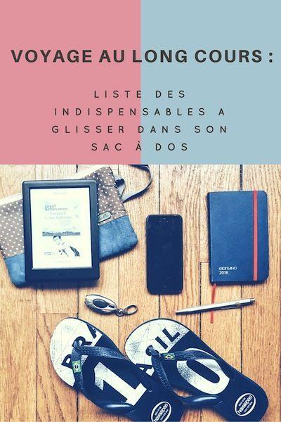 Liste des petits objets à glisser dans son sac à dos pour un voyage au long cours