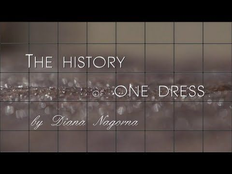 ▶ Diana Nagorna: The history of one dress. From the first scetch to the final foto shoot.