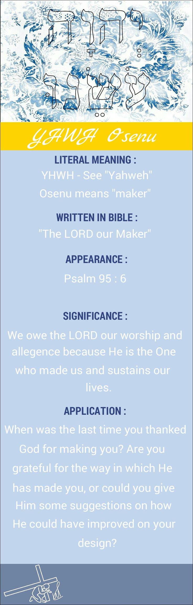 Names of God YHWH Osenu Yahweh Osenu Jehovah Osenu LORD our Maker