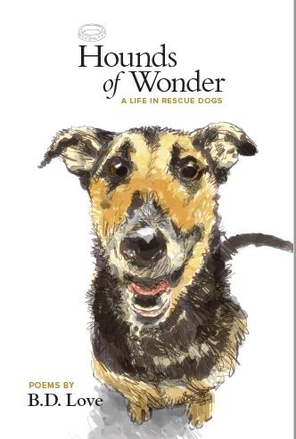 Poems by B.D. Love with illustrations by Walt Taylor. A perfect gift for the rescue dog lover in your life!