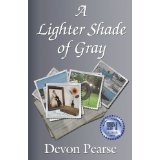 A Lighter Shade of Gray (Paperback)By Devon Pearse