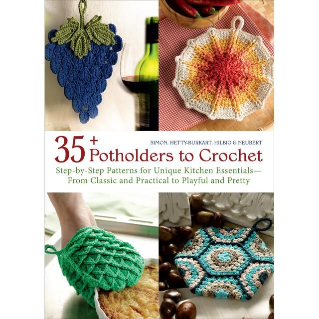 Maker's Gift Guide: Top 10 Books to Crochet Christmas Presents: 35+ Potholders to Crochet