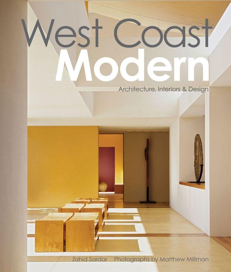 'West Coast Modern' by Zahid Sardar | Dwell