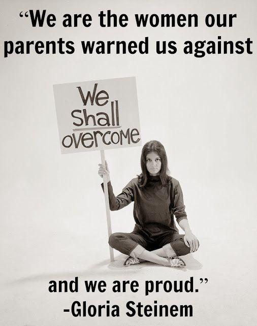 80 Gloria Steinem quotes on life, love & feminism: http://on.elle.com/P9waYC