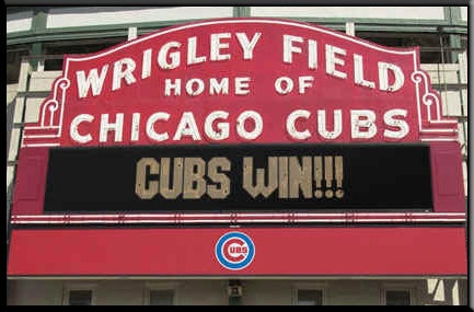 "Wrigley Field. Enjoy the ""Cubs Win!!!"" sign here because we sure aren't going to see it in real life any time soon."