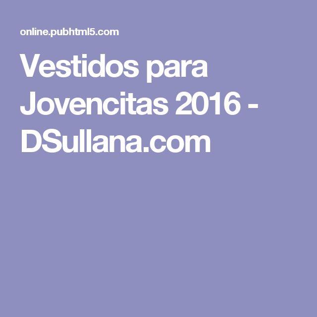 Vestidos para Jovencitas 2016 - DSullana.com