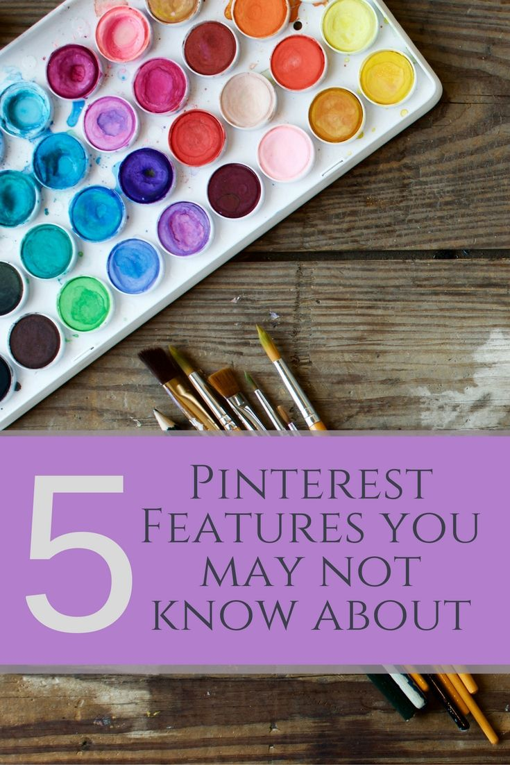 Check out these 5 Pinterest Features you may not know about!