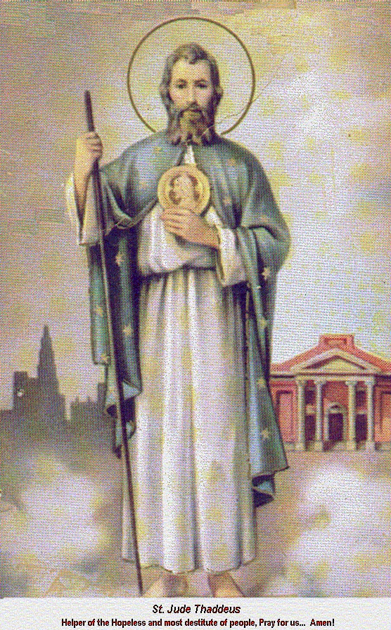 Prayer to St. Jude Thaddeus..one of my favorite Saints. St Jude was a cousin to Our Lord and is a POWERFUL Saint. Say a novena to him in times of despair with love and confidence and it will not fail!!!