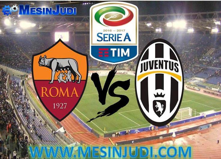 Prediksi Roma Vs Juventus 15 Mei 2017