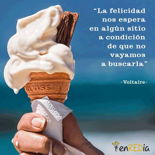 """""""La felicidad nos espera en algún sitio a condición de que no vayamos a buscarla."""" -Voltaire-  #frasescélebres #notas #citas #quote #positivo #redessociales #communitymanager #socialmediamarketing #socialmedia #sm #marketing #enredia"""