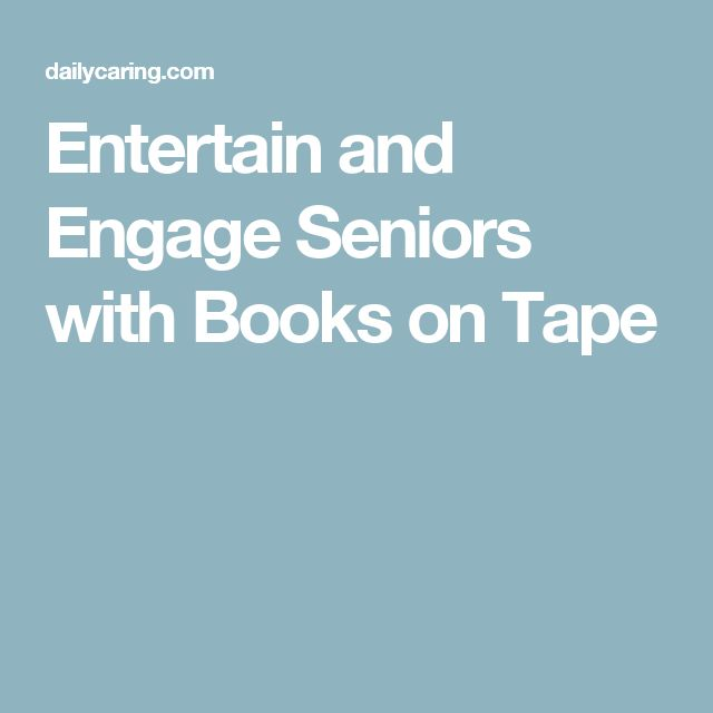 Entertain and Engage Seniors with Books on Tape