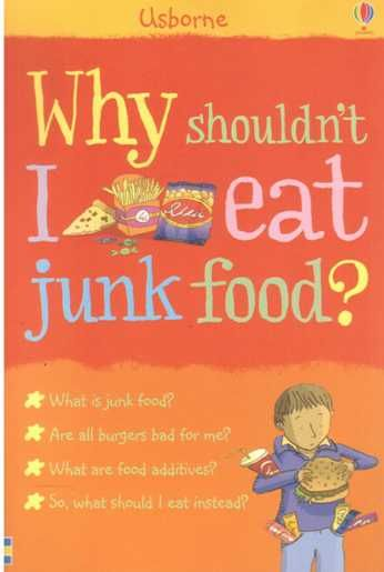 WHY SHOULDN'T I EAT JUNK FOOD ? (7-12 Yaş)  Zararlı yiyecekler hangisidir? Bütün burgerler zararlı mıdır? Beslenmenin sağlıklı yaşam ile nasıl bir ilgisi var?