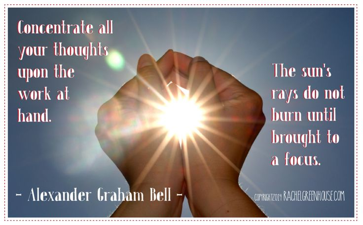 Concentrate all your thoughts upon the work at hand. The sun's rays do not burn until brought to focus. - Alexander Graham Bell #quotes #focus #smallbusiness