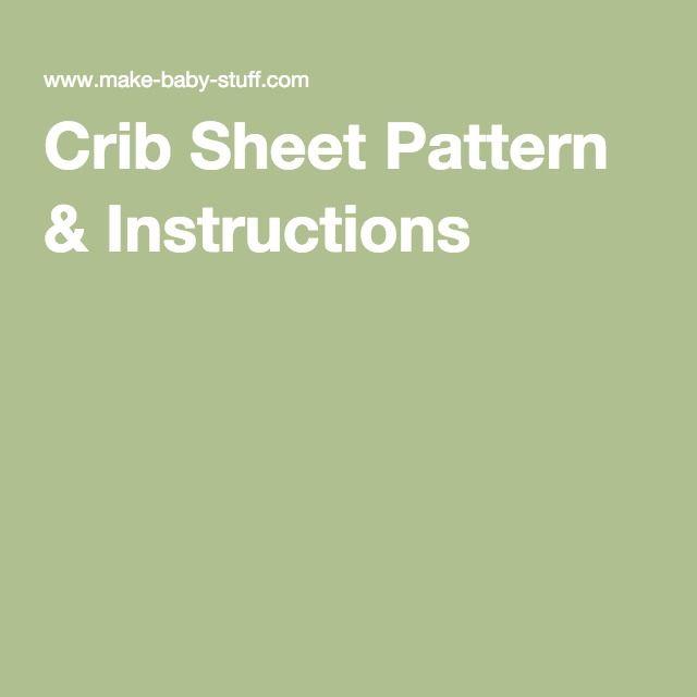 Crib Sheet Pattern & Instructions