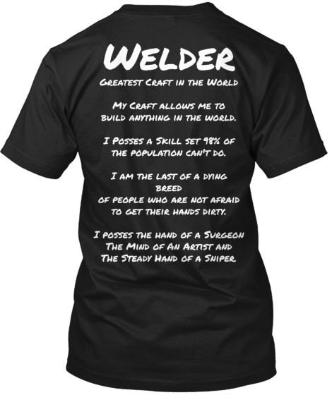 Get the while they last, this epic welding shirt is guaranteed to let people know you're aWELDER, and PROUD OF IT.Limited time Only Multiple Styles available for Men and Women. Order below on the Green Box.
