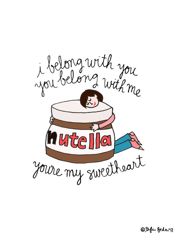Nutella Ho Hey 5x7 Print by roaringsoftly on Etsy {Nutella, we belong together.}
