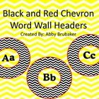 These are Black and Red Chevron Word Wall Headers! Cut out each picture for your word wall, laminate, and simply add word wall words underneath eac...