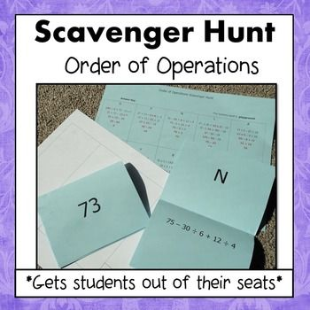 Order of Operations scavenger Hunt is motivating and gets students out of their seats.Students love this activity because they get to move around, work at their own pace, think its a game, and get immediate feedback. - Simone's Math Resources #SimonesMathResources