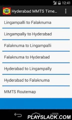 Hyderabad MMTS Timetable  Android App - playslack.com , This application provides Station Wise Timetable for Hyderabad MMTS Local Trains.Timetable for following Routes of MMTS available in this application.- Lingampalli to Falaknuma- Lingampalli to Hyderabad- Falaknuma to Lingampalli- Falaknuma to Hyderabad- Hyderabad to Lingampalli- Hyderabad to Falaknuma- and Route Map showing all the Stations of MMTS Local*Note:This application is created for the reference purpose only.