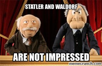 Statler and Waldorf  | statler and waldorf Jan 29 03:09 UTC 2013
