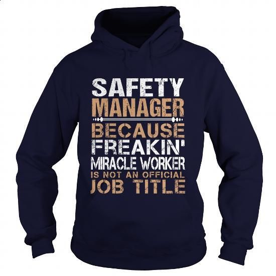 SAFETY-MANAGER - Freaking - #champion hoodies #navy sweatshirt. ORDER NOW => https://www.sunfrog.com/LifeStyle/SAFETY-MANAGER--Freaking-93140927-Navy-Blue-Hoodie.html?60505