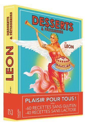 Desserts & Pâtisseries by LEON de H Dimbleby http://www.amazon.fr/dp/2012310206/ref=cm_sw_r_pi_dp_7xcjub0R76W43