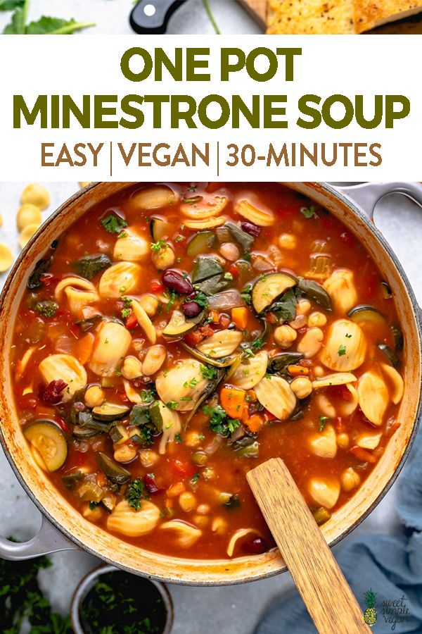 One Pot Minestrone Soup 30 Minutes Sweet Simple Vegan Recipe Minestrone Soup Easy Vegan Recipes Easy Minestrone Soup