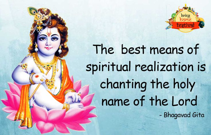 """""""The best means of spiritual realization is chanting the holy name of lord"""" - Bhagavad Gita #BringHomeFestival"""
