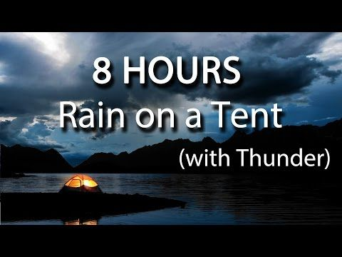 ▶ 8 HOURS - Relaxing Rain on Tent Roof - Sleep - Insomnia - Meditation (YouTube)