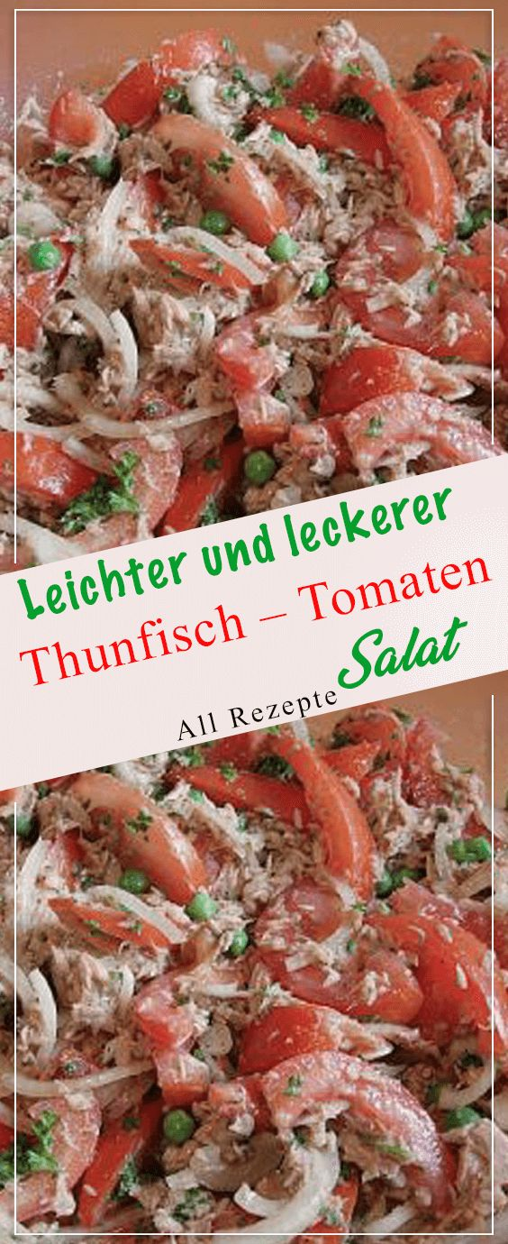 Photo of Light and delicious tuna – tomato – salad (ww-suited and low-fat, …