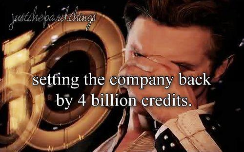 """[img src] "" JST: setting the company back by 4 billion credits."