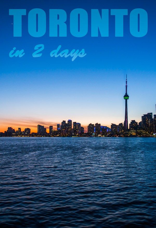 Things to Do in Toronto in 2 Days - Here you find Day 1