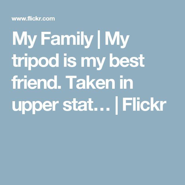 My Family | My tripod is my best friend. Taken in upper stat… | Flickr