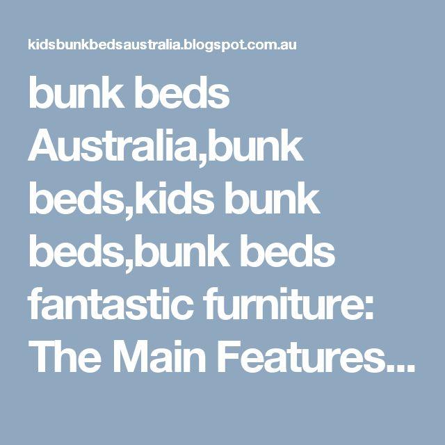 bunk beds Australia,bunk beds,kids bunk beds,bunk beds fantastic furniture: The Main Features Of Bunk Beds For Girls In Australia