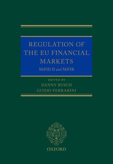 This book provides a comprehensive and expert examination of the Markets in Financial Instruments Directive II, which comes into force in January 2018 and will have a major impact on investment firms and financial markets.