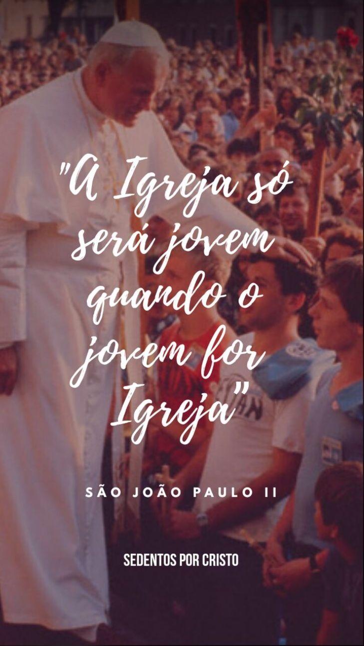 Pin De Emily Faustino Em Lockscreen Sao Joao Paulo Ii Imagens De Fe Catolico