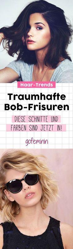 DAS sind die schönsten Bob Frisuren!