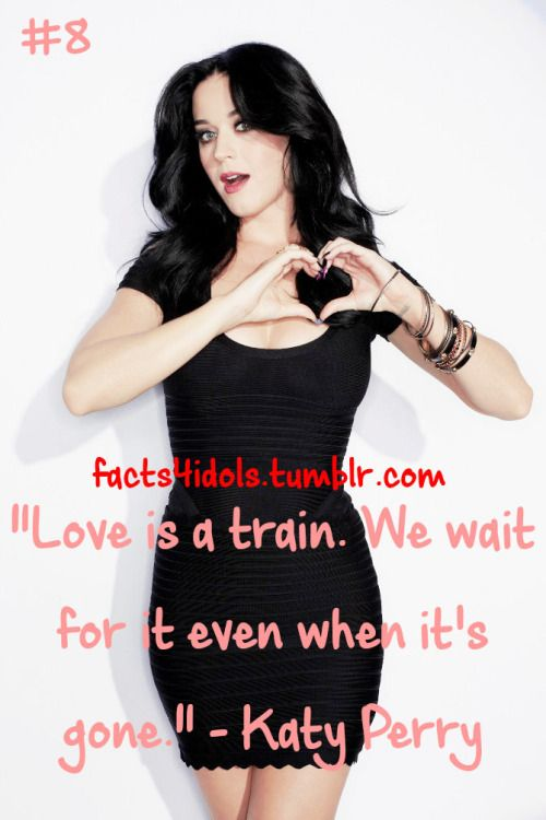 Celebrity Facts Quote  Katy Perry