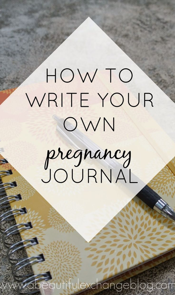 How to write your own pregnancy journal- great post for future reference!