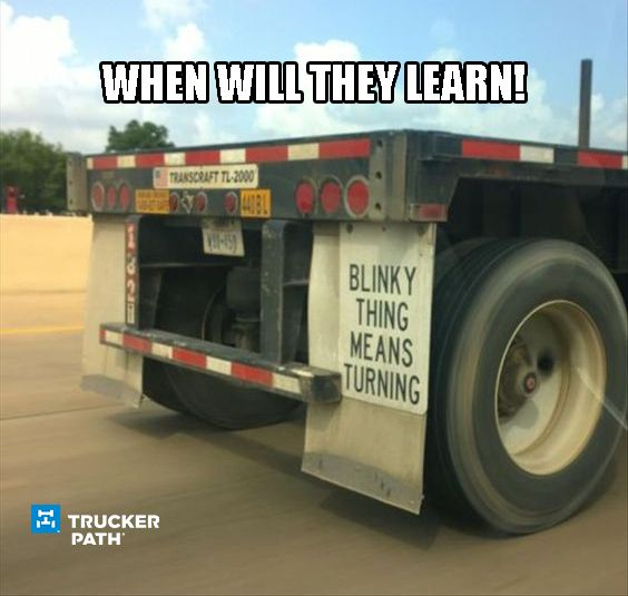 http://m.onelink.me/d5890481 Try Trucker Path Today! Funny Trucker Memes Semi truck humor www.truckerpath.com  #meme #trucks #trucker #bigrig #Humor