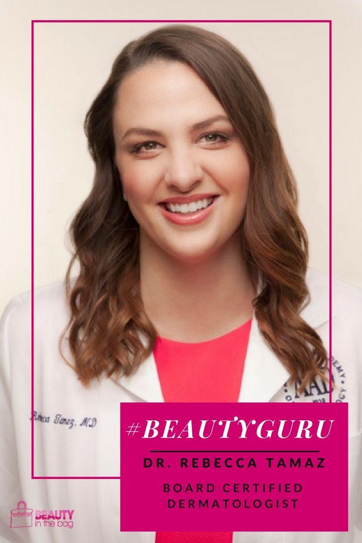 Makeup Gurus On Youtube: MEET DR. REBECCA TAMEZ: BOARD CERTIFIED DERMATOLOGIST