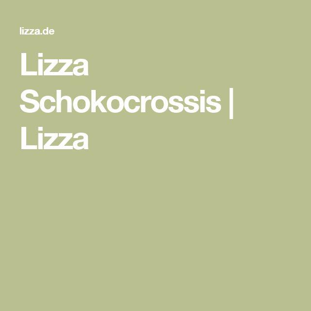 Lizza Schokocrossis | Lizza