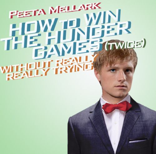 Now this is a broadway show that would be fun to see. (inspired by How to Succeed in Business Without Really Trying): Musical, Peeta, Hunger Games, Book, Funny, Hungergames, Games Trilogy, The Hunger Game