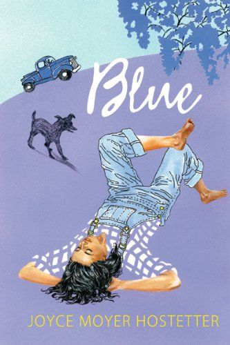 BLUE by Joyce Moyer Hostetter, before COMFORT, came BLUE.
