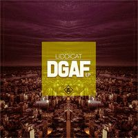 Liddicat - DGAF (Vocal Mix) (Feat. The Gift) by Eighth Supply on SoundCloud