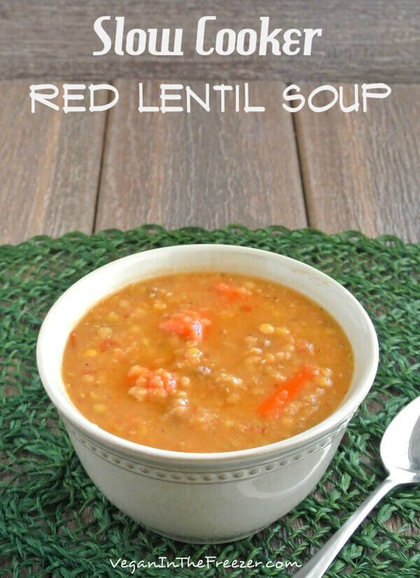 Slow Cooker Red Lentil Soup ~ http://veganinthefreezer.com